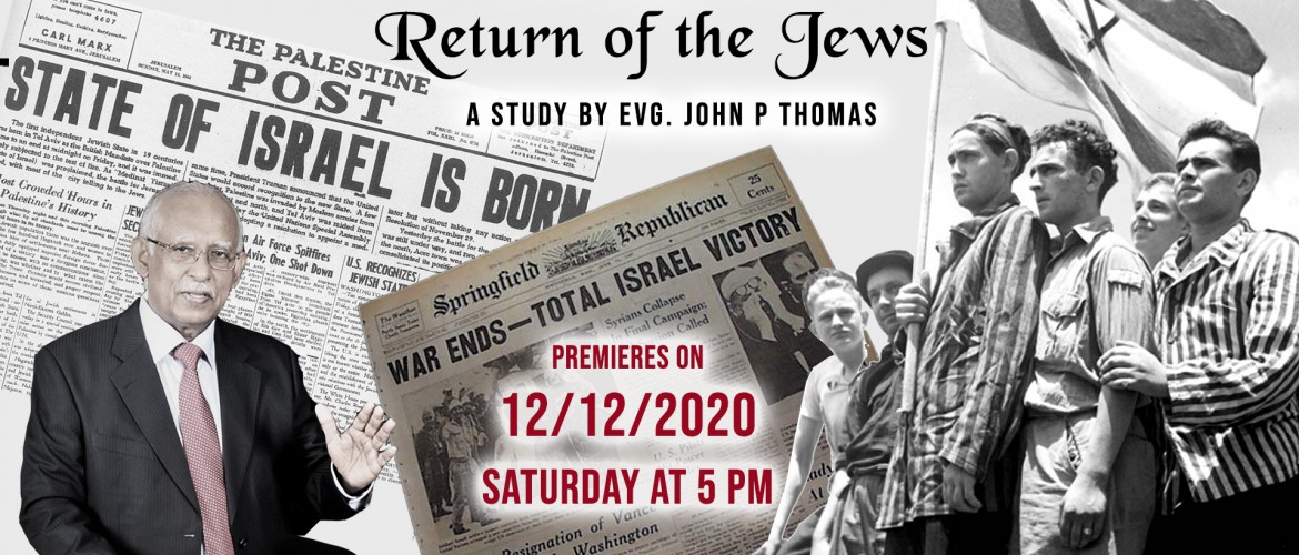 Return of the Jews | Evg. John P Thomas | Wakeupcall Ministries